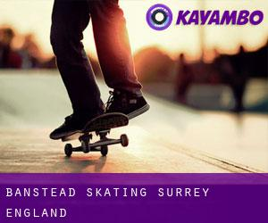 Banstead skating (Surrey, England)