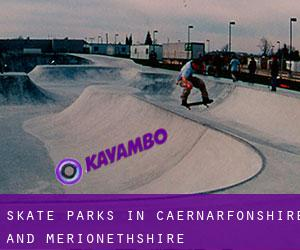 Skate Parks in Caernarfonshire and Merionethshire