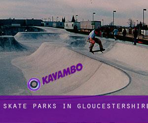 Skate Parks in Gloucestershire