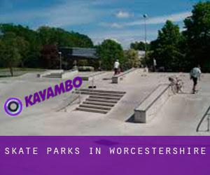 Skate Parks in Worcestershire
