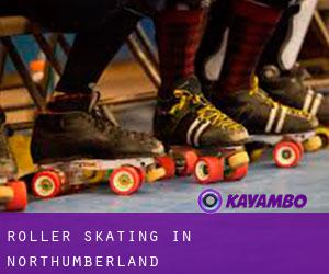 Roller Skating in Northumberland