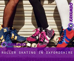 Roller Skating in Oxfordshire