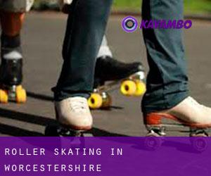Roller Skating in Worcestershire
