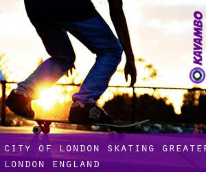 City of London skating (Greater London, England)