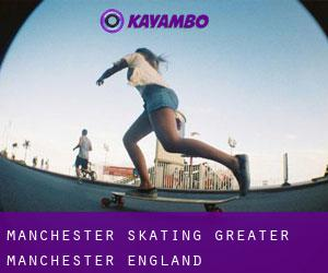 Manchester skating (Greater Manchester, England)