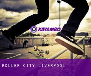Roller City (Liverpool)